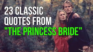 "23 Classic Quotes From ""The Princess Bride"""