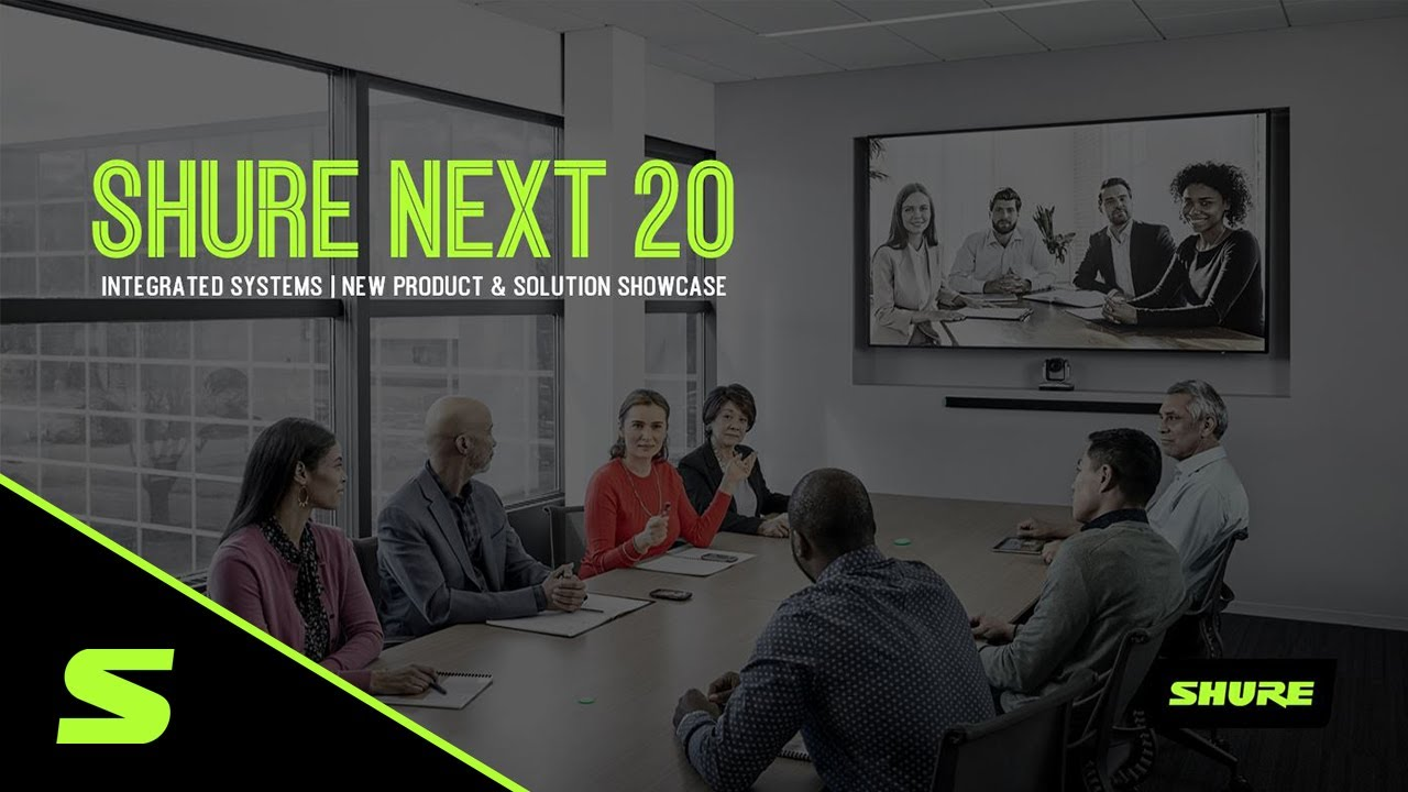 Shure NEXT 20 バーチャルセミナー録画 新製品 会議用オーディオ・エコシステムの紹介 2020年7月実施