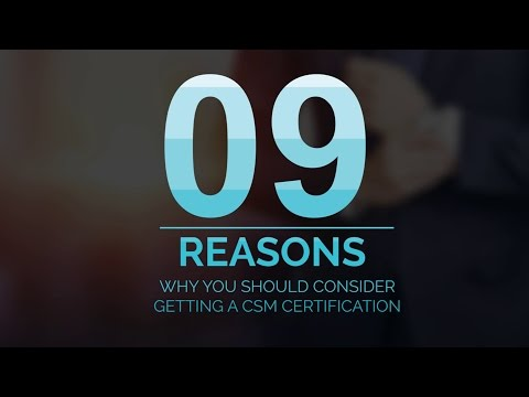 9 Reasons To Consider A CSM Certification | Simplilearn - YouTube