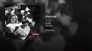 Maes X Booba   Madrina (Son Officiel)