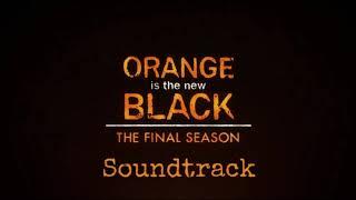 OITNB: Soundtrack Season 7 | Dave Not Dave   Catch That Glory