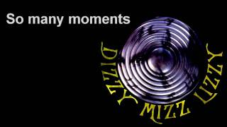 Dizzy Mizz Lizzy - Take It Or Leave It w/ Lyrics