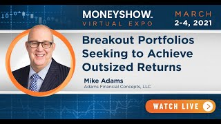 Breakout Portfolios Seeking to Achieve Outsized Returns