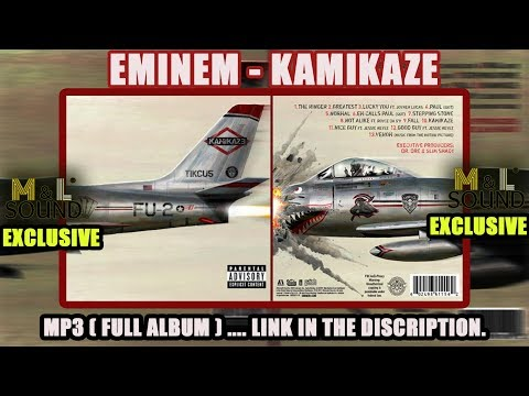 Eminem - Kamikaze (full album download link) ...EXCLUSIVE.