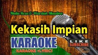 Natta Reza   Kekasih Impian Karaoke Lyric Tanpa Vocal