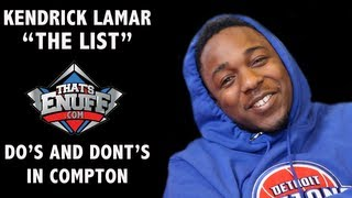 """Kendrick Lamar - """"THE LIST"""" - Do's and Dont's when in Compton"""