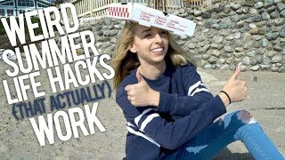WEIRD SUMMER LIFE HACKS THAT ACTUALLY WORK - Video Youtube