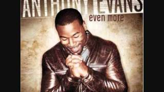 Anthony Evans - Lord I Give You My HeartHow Great Is Our God