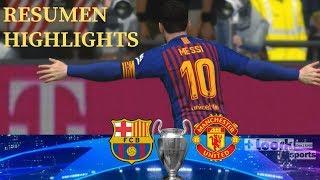 Barcelona Vs Manchester United - | Highlights & Goals / Resuemen | CHAMPIONS LEAGUE