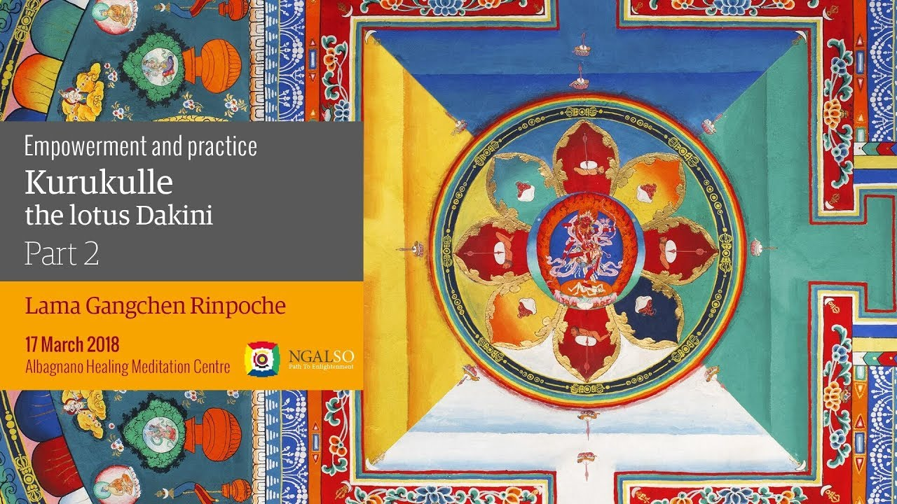 Empowerment and practice of Kurukulle – the lotus Dakini - part 2