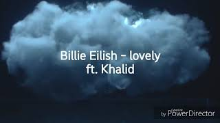 Billie Eilish   Lovely (ft. Khalid) 中英歌詞