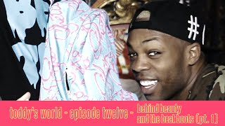 Toddy's World S2   Ep 12   Behind Beauty And The Beat Boots   Pt. 1