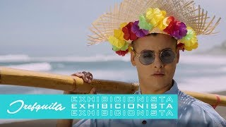 DrefQuila   Exhibicionista (Video Oficial)