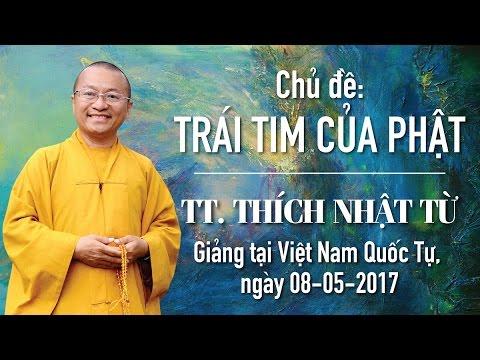 Trái tim của Phật - TT. Thích Nhật Từ