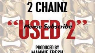 2 Chainz-Used 2 (clean)
