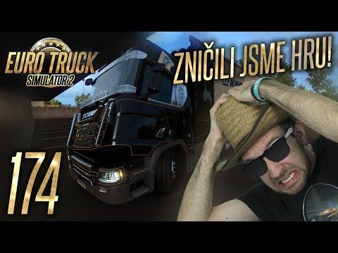 ROZBILI JSME HRU! | Euro Truck Simulator 2 #174