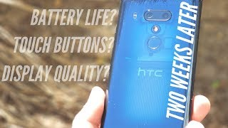 HTC U12+ Two Weeks Later // Display, Touch Buttons, Battery Life