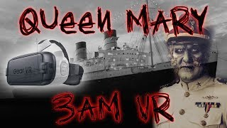 HAUNTED QUEEN MARY SHIP IN VR 4K - 3AM CHALLENGE IN 360 | OmarGoshTV