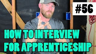 Episode 56 - How To Interview For An Apprenticeship - WHAT IF I HAVE NO TOOL EXPERIENCE?