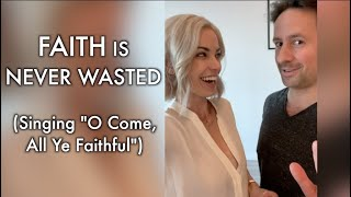 """""""O Come All Ye Faithful"""" 