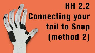 HH 2.2 Connecting your tail to Snap (method 2)