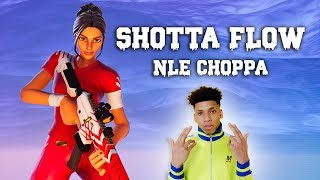 "Fortnite Montage   ""SHOTTA FLOW"" (NLE Choppa)"