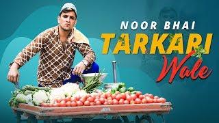 Noor Bhai Tarkari Wale    Hyderabadi Entertainment    Shehbaaz Khan