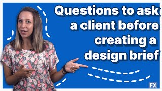 10 Questions to Ask a Client Before Creating a Design Brief