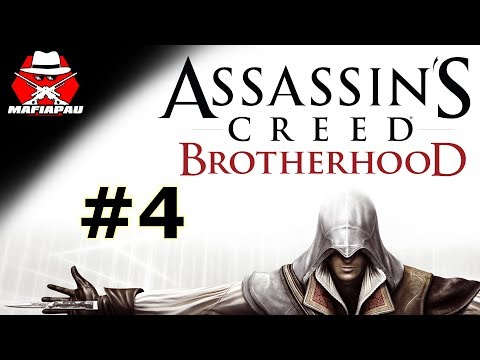 UNESENÁ KURVIČKA, BARTOLOMĚJ, VIRTÙ! | Assassin's Creed Brotherhood | #4 | CZ Let's play | Mafiapau