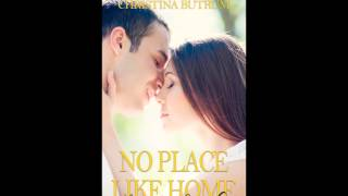 No Place Like Home: Love in Seattle by  Christina Butrum