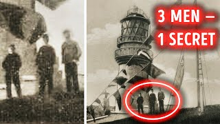 Three Men Vanished from a Lighthouse, Nobody Knows Why