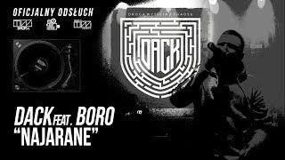 DACK feat. Boro prod. Tytuz - Najarane (Oficjalny odsłuch)