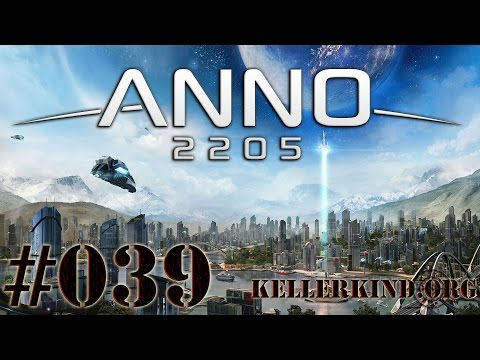 ANNO 2205 [HD|60FPS] #039 – Wichtige Handelsrouten ★ Let's Play ANNO 2205