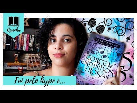 CORTE DE ESPINHOS E ROSAS (SARAH J. MAAS) | Livraneios