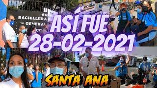 Así fue el 28-02-2021 en Santa Ana EL Salvador Voto Masivo