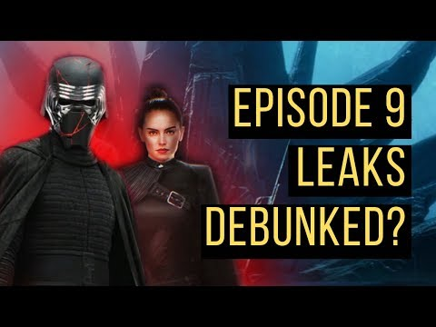 Were ALL The Star Wars Episode 9 Leaks Just DEBUNKED?