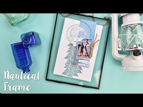 How to Make Nautical Home Decor - Sizzix