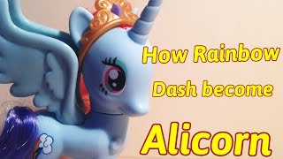 MLP - How Rainbow Dash Becomes Alicorn (Toys Version)