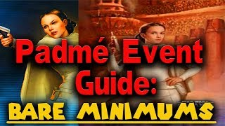 How to 7 Star Padmé! (Bare Minimums)