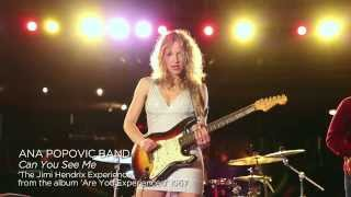 Ana Popovic - Can You See Me [OFFICIAL MUSIC VIDEO]
