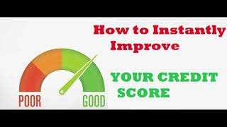 INSTANTLY IMPROVE YOUR CREDIT SCORE @canucktv1