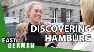 Discovering Hamburg | Easy German 304