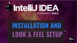 Intellij IDEA Tutorial: Installation and Look & Feel Setup (how to make Intellij look amazing)