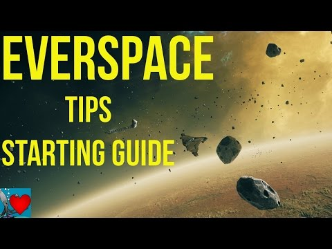 EVERSPACE Gameplay Tips | Starting Guide