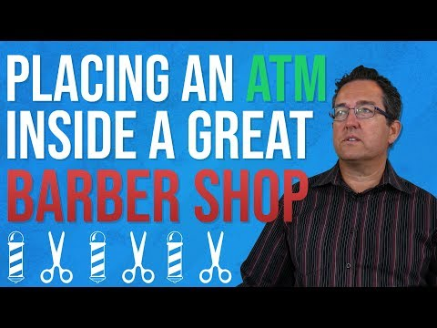 How To Put An ATM In A Successful Barber Shop