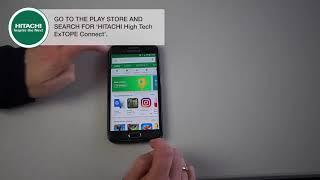 X MET8000 HITACHI - Πώς Να εγκαταστήσετε την εφαρμογή ExTOPE στο Κινητό σας Τηλέφωνο