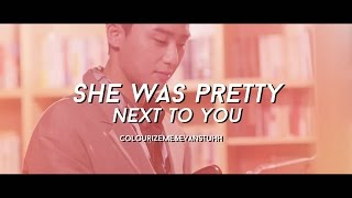 She was Pretty || Next To You [MV COLLAB]