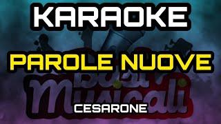 Parole Nuove Karaoke CESARONI