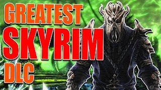 The BEST Skyrim DLC!