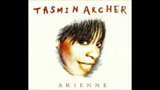 Tasmin Archer - Arienne